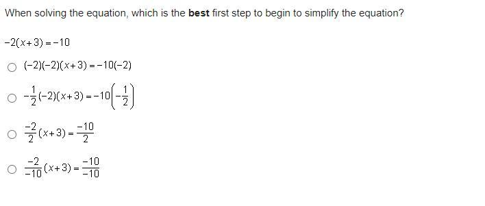 When solving the equation, which is the best first step to
