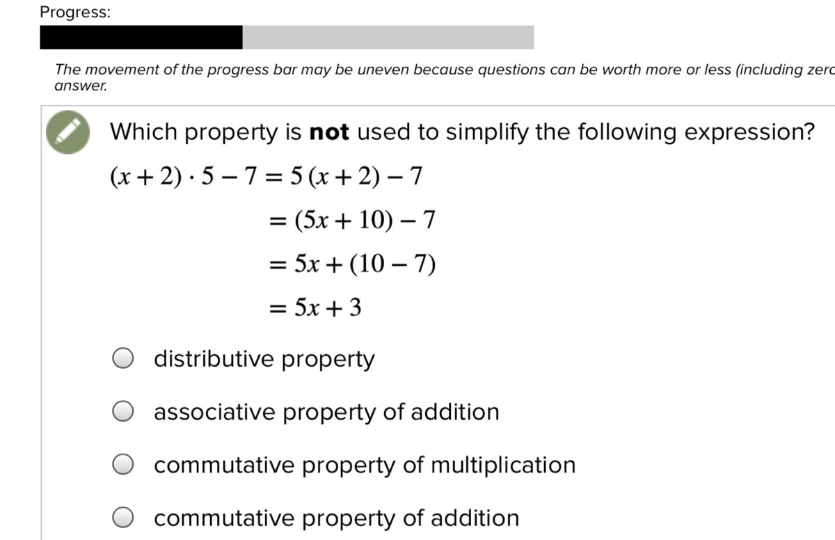 Which Property Is Not Used To Simplify The Following