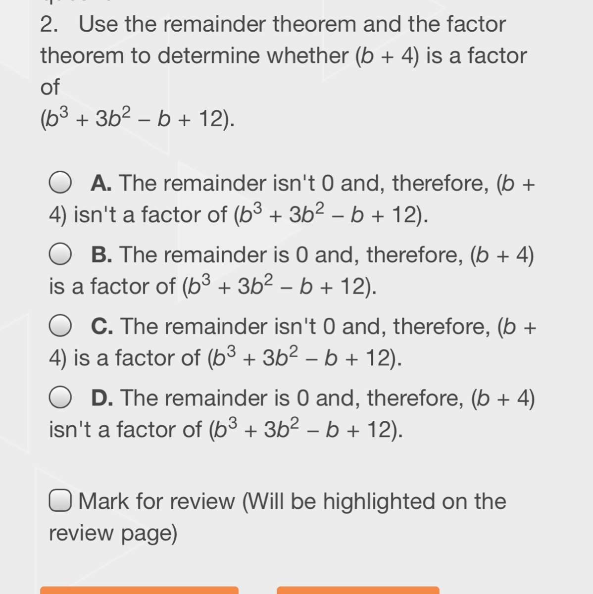 Use The Remainder Theorem And The Factor Theorem To