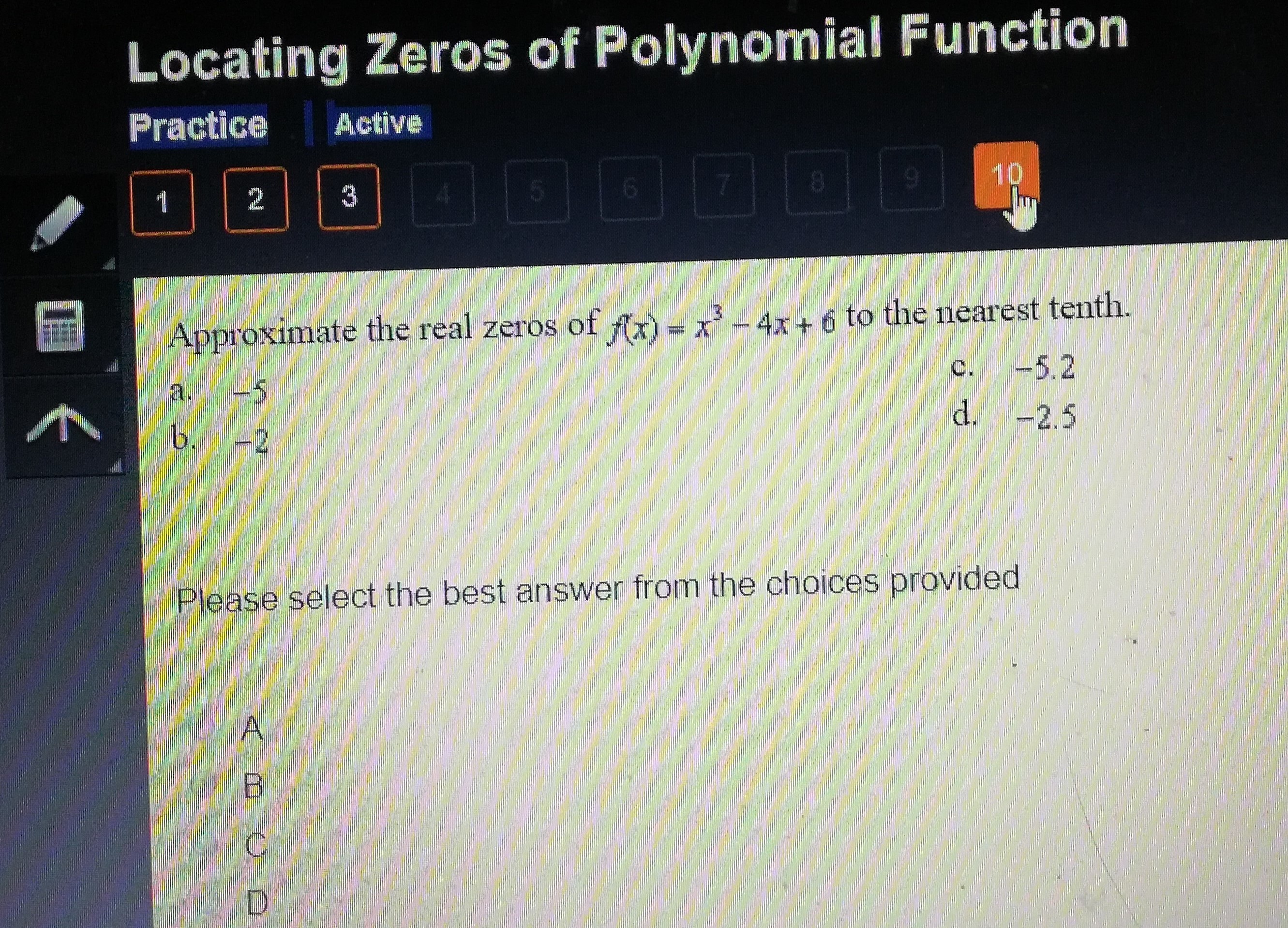 Locating Zeros Of Polynomial Function Approximate The