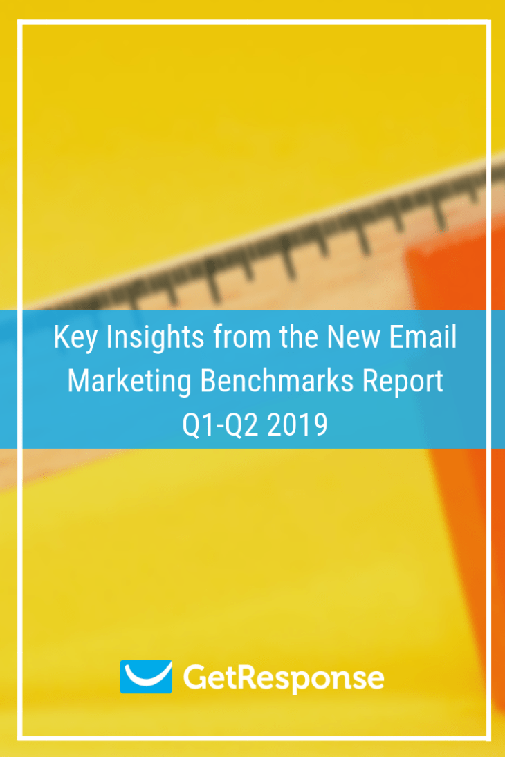 Key Insights from the New Email Marketing Benchmarks Report Q1-Q2 2019 (1).