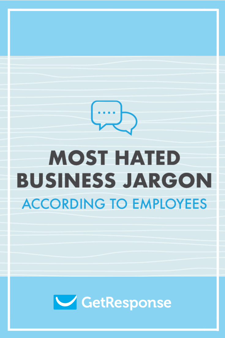 Most hated jargon according to employees.