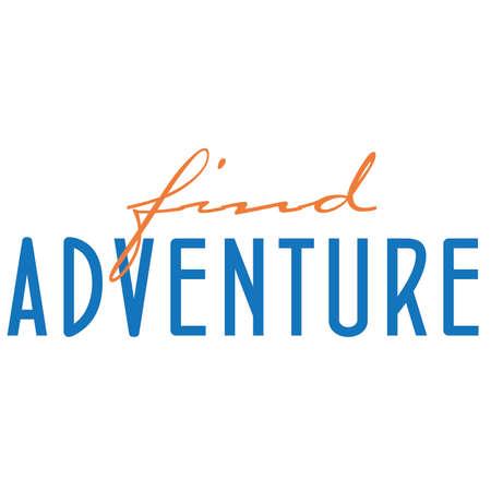 Find Adventure Typography Stock Vector - 68719212