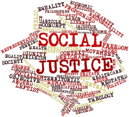 social issues: Abstract word cloud for Social justice with related tags and terms