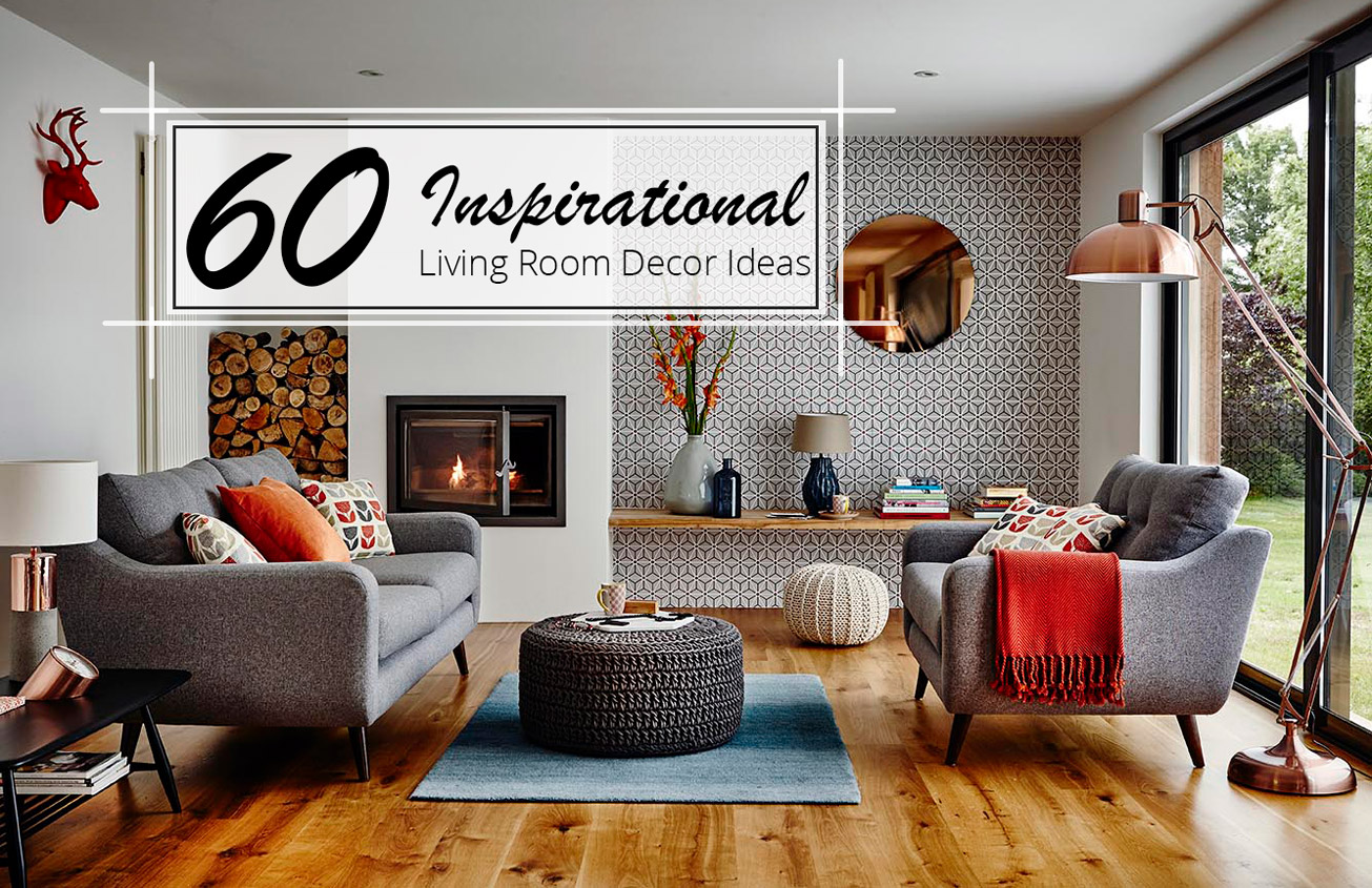 60 Inspirational Living Room Decor Ideas