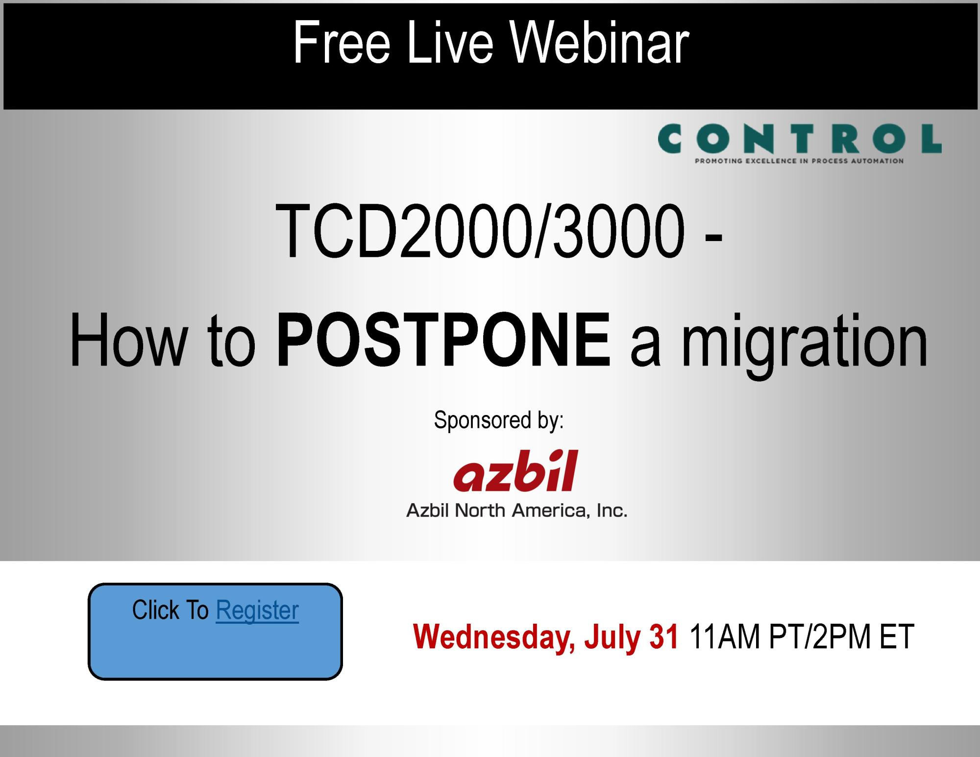 hight resolution of free live webinar tcd2000 3000 how to postpone a migration sponsored by azbil north america inc