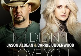 DOWNLOAD MP3: Jason Aldean & Carrie Underwood – If I Didn't Love You