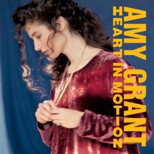 DOWNLOAD ALBUM: Amy Grant - Heart in Motion (30th Anniversary Edition)