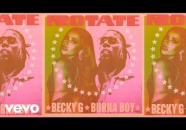 DOWNLOAD Rotate by Becky G & Burna Boy mp3 download