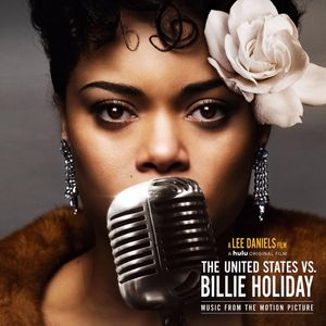 DOWNLOAD The United States vs. Billie Holiday (Music from the Motion Picture) Album zip by Andra Day