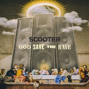 Download God Save the Rave by Scooter zip album download