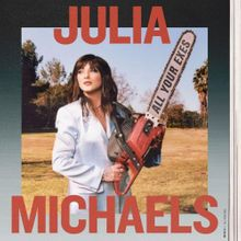 Julia Michaels - All Your Exes
