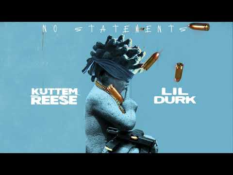 DOWNLOAD MP3: KuttemReese - No Statements ft. Lil Durk