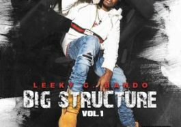 ALBUM: Leeky G Bando - Big Structure, Vol. 1 Zip Download