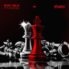RAY BLK - Games ft. Giggs