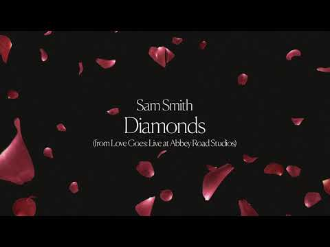Sam Smith - Diamonds (from Love Goes: Live at Abbey Road Studios)