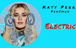 DOWNLOAD MP3: Katy Perry — Electric Ft. Pokemón