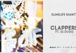 Slimelife Shawty - Clappers ft. 42 Dugg