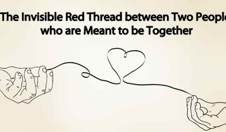 The Invisible Red Thread Between Two People Who Are Meant To Be Together