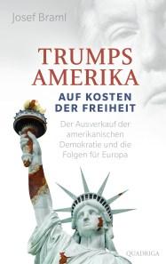 Braml-Trumps-Amerika-auf-Kosten-der-Freiheit