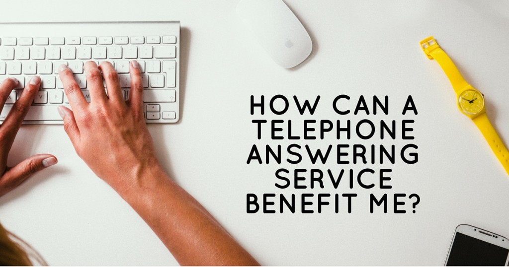 You are currently viewing 3 Telephone Answering Service Benefits
