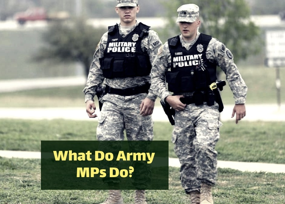 What Do Army MPs Do?