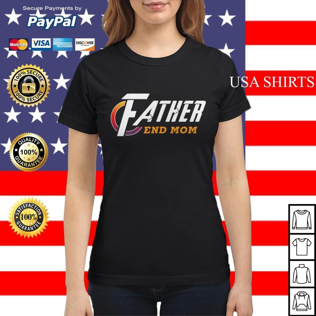 Father end Mom Avengers Endgame Ladies tee