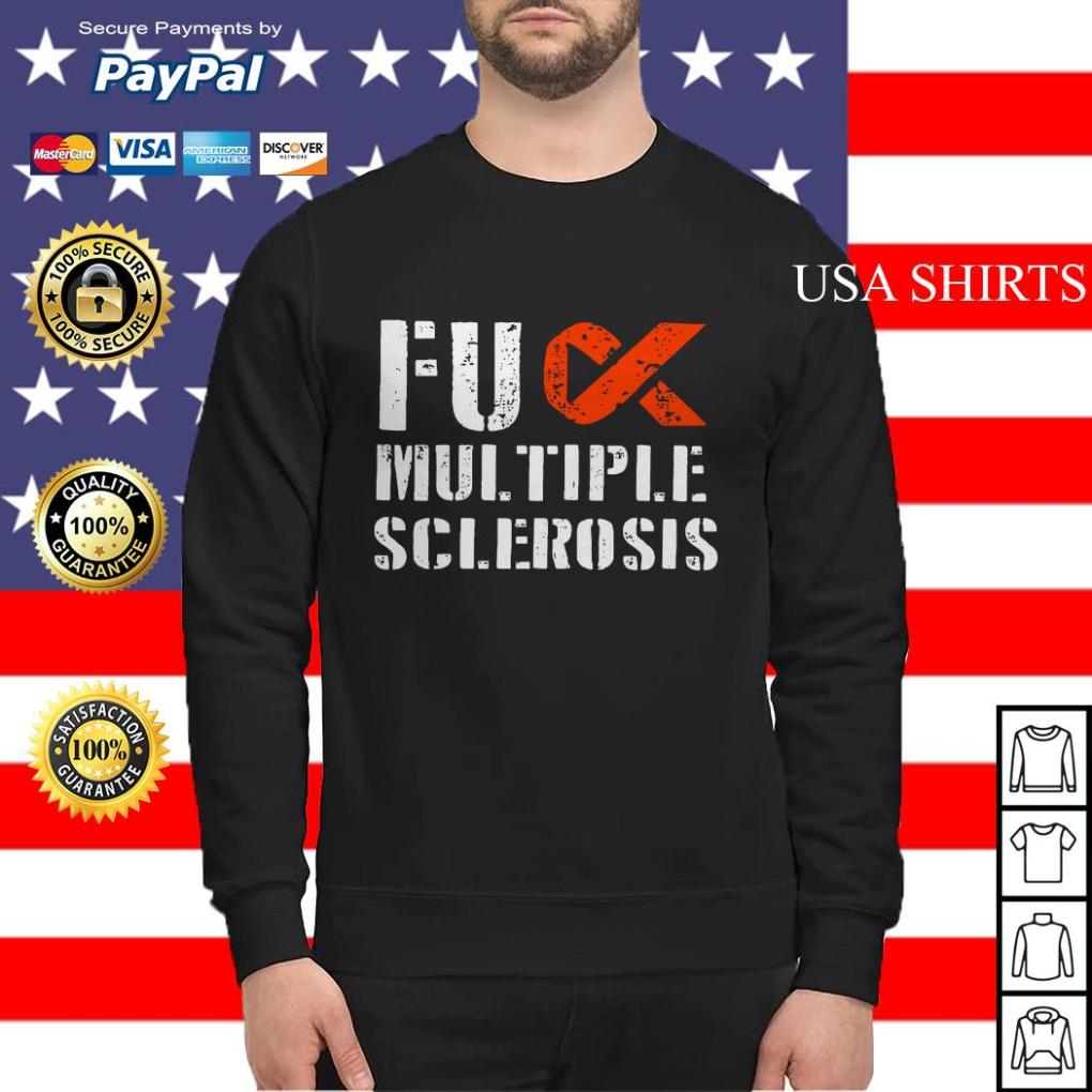Fuck multiple sclerosis Sweater