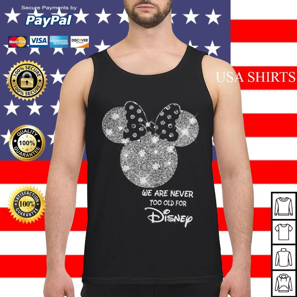 Mickey We are never too old for Disney Tank top