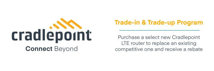 Cradlepoint-Trade-in-Trade-up-Program