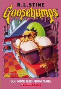 Goosebumps: Egg Monsters From Mars