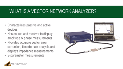 What is a Vector Network Analyzer?