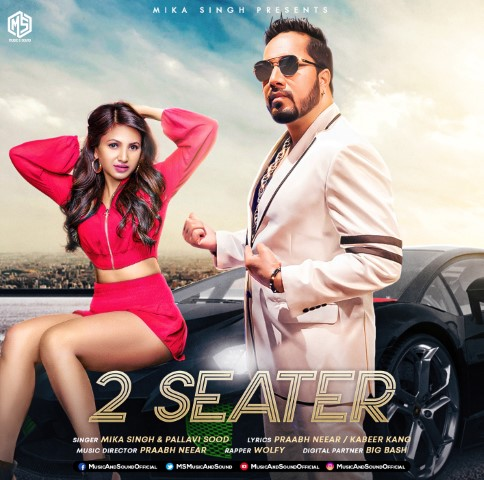 2 Seater Song by Mika Singh Download Mp3 & Mp4 with lyrics ft Pallavi Sood