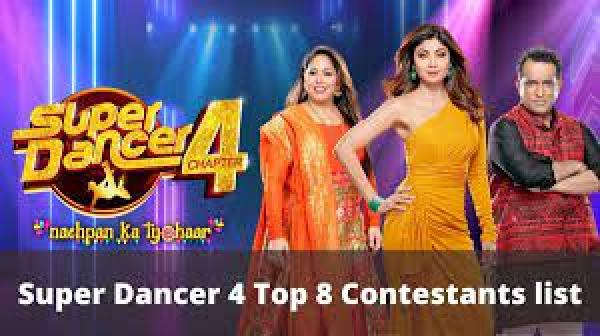 Complete List of Top 8 Contestants within the Show Super Dancer Chapter 4