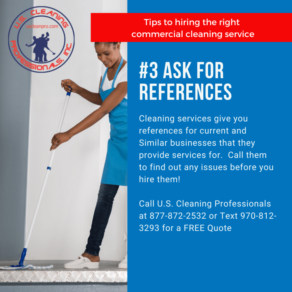 Tip #3 to hiring the right commercial cleaning service: References!