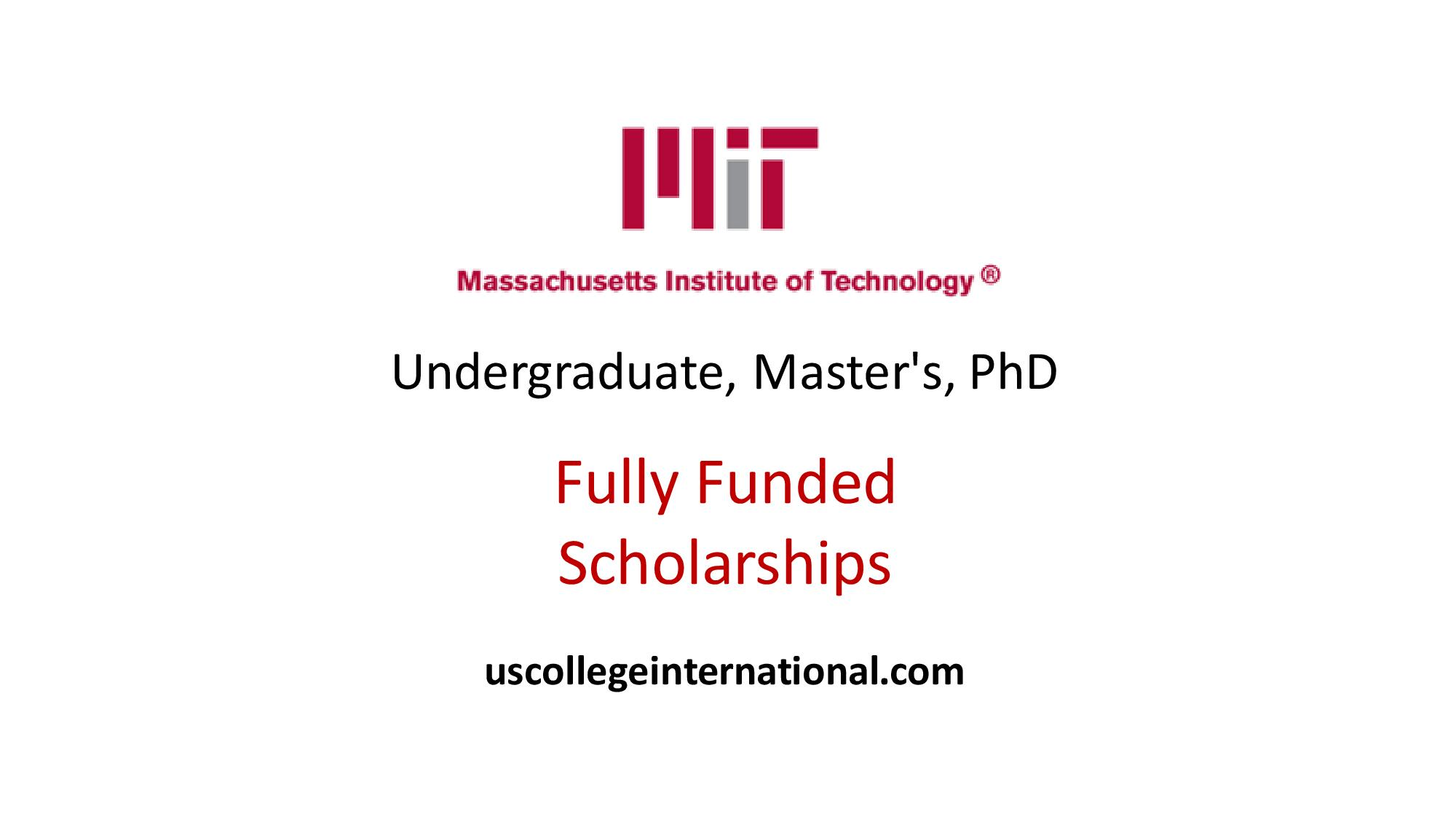 Mit Scholarships 2018 Fully Funded Global Scholarships For