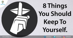 The Dangers of Sharing Too Much: 8 Things You Should Keep to Yourself