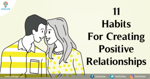 11 Habits For Creating Positive Relationships