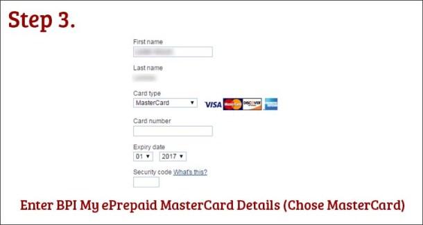 Step 3 Enter BPI My ePrepaid MasterCard Details