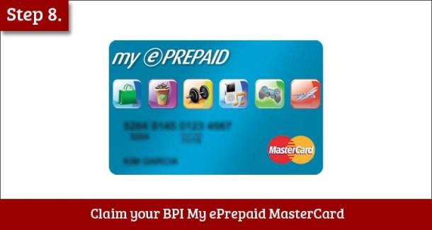 Step 8 Claim your BPI My ePrepaid MasterCard
