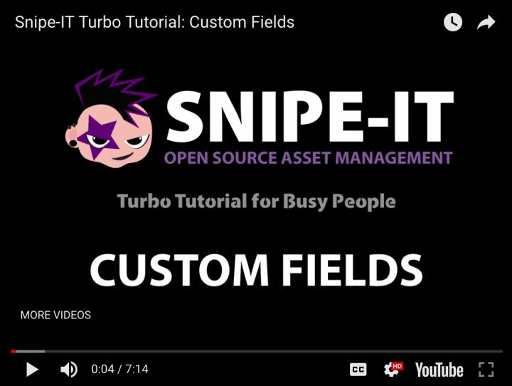 Snipe-IT Custom Fields Tutorial