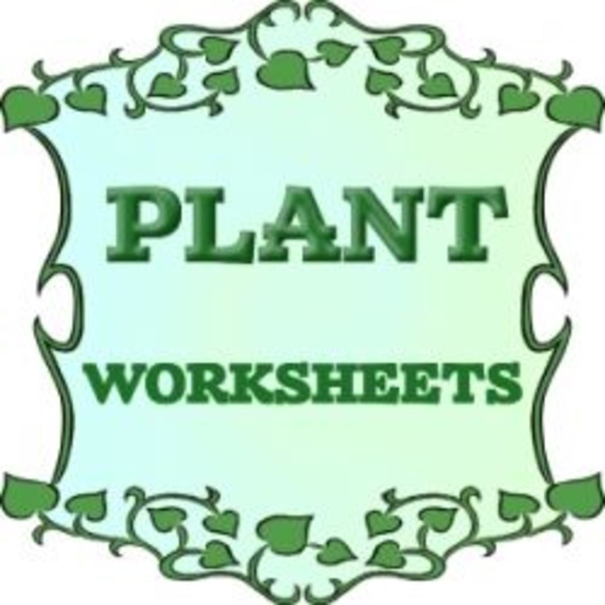 Plant Worksheets By Jeanette