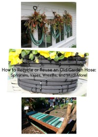 How to Recycle or Reuse an Old Garden Hose