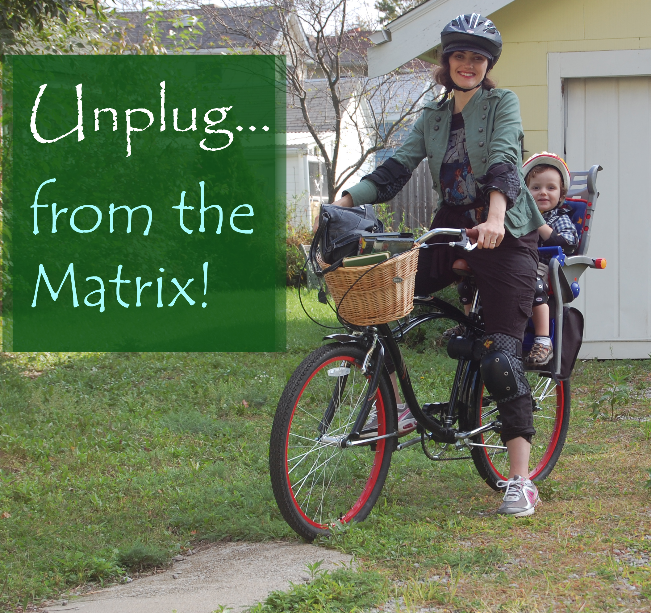 Unplug from the Matrix!