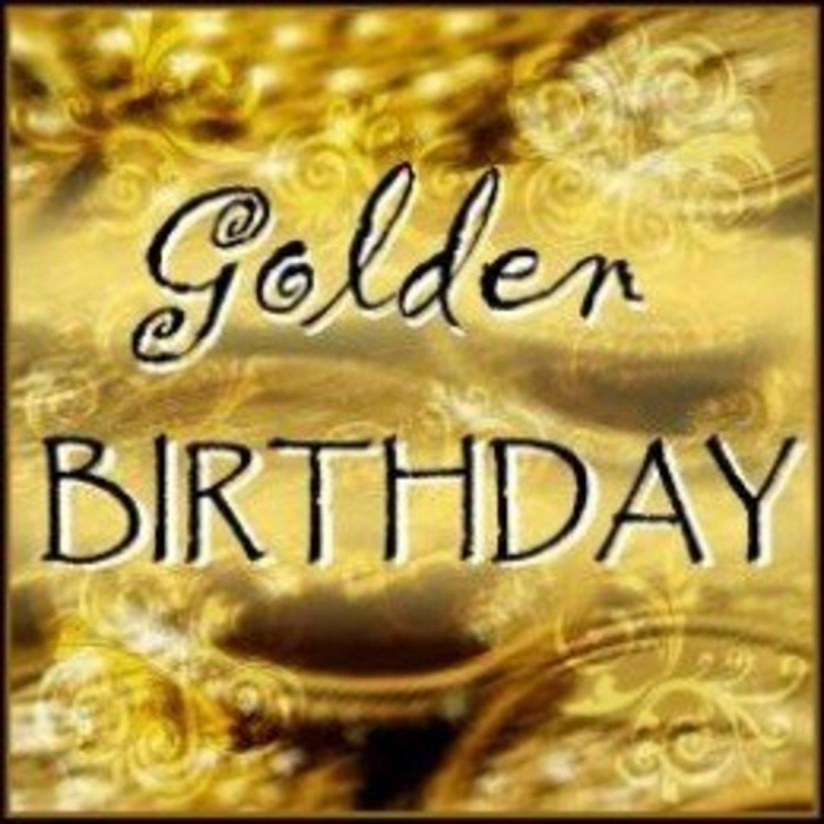 Golden Birthday Ideas HubPages