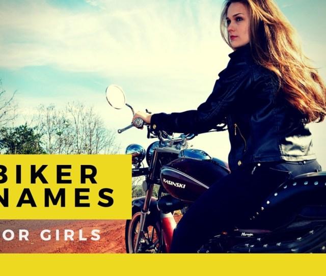 Biker Names For Girls
