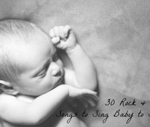 Explore These  Rock And Folk Songs To Help Sing Your Baby To Sleep