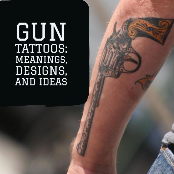 gun tattoos meanings design