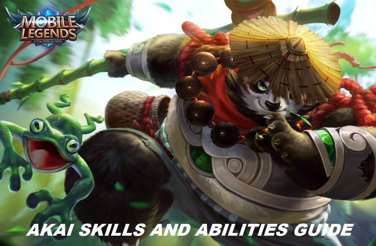 Mobile Legends Akais Skills and Abilities Guide  LevelSkip