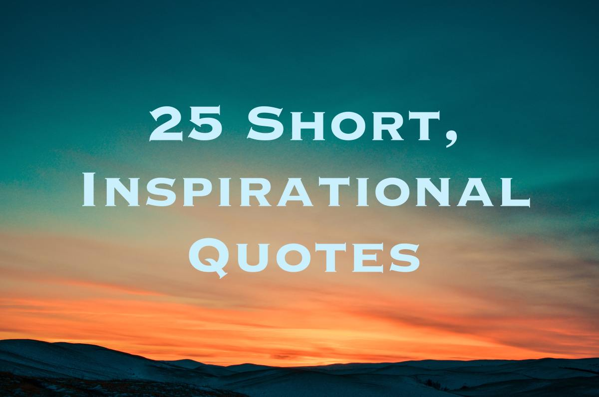 25 short inspirational quotes